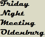 Friday Night Meeting Oldenburg